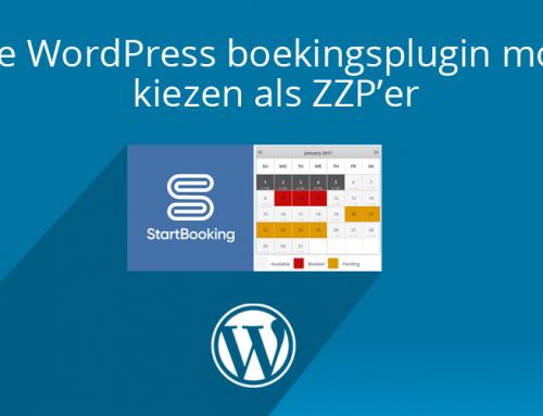 Welke WordPress boekingsplugin moet ik kiezen als zzp'er voor mijn afspraken of reserveringen?